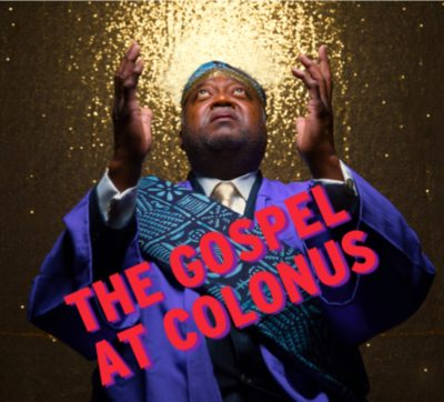 The Gospel at Colonus musical begins in February