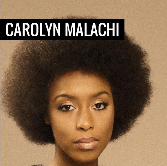 Carolyn Malachi
